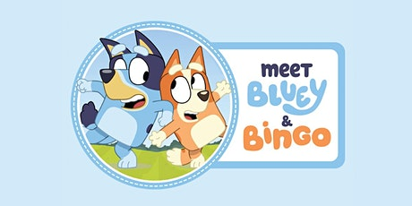 Bluey & Bingo Meet and Greets (Wed-Thur) tickets