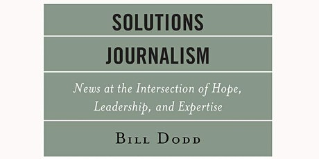 Solutions Journalism Book Launch tickets