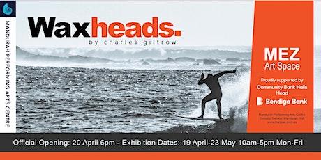 Waxheads (exhibition) & Blue (the film) tickets