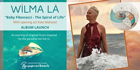 "WīLMA LĀ ""Baby Fibonacci - The Spiral of Life"" album launch tickets"