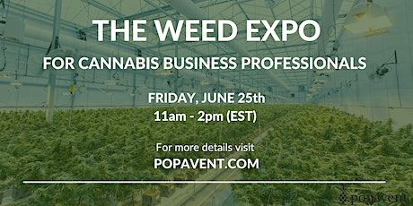 The Weed Expo: For Cannabis Industry Professionals tickets