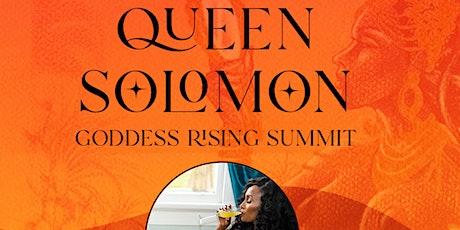 Queen Solomon Goddess Rising Summit tickets