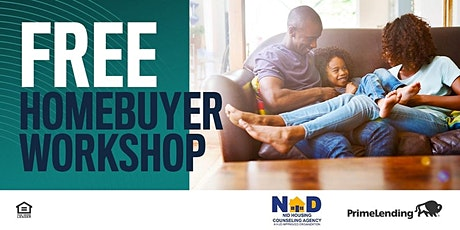 """FREE"" 2 DAY  Virtual Home-Buyer Workshop  SPONSORED BY: PrimeLending tickets"
