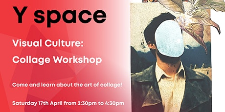 Visual Culture: Collage Workshop tickets