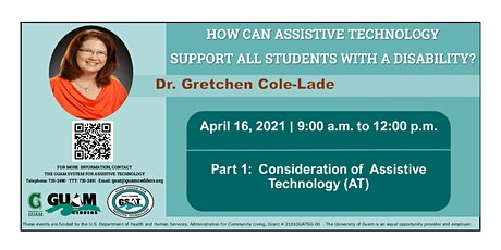 Part 1: Consideration of Assistive Technology with Dr. Gretchen Cole-Lade tickets