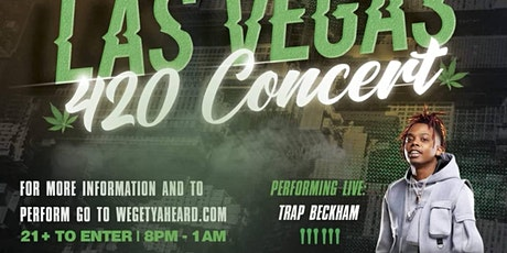 All Access Vegas  & Get Ya Heard Presents Las Vegas 420  Concert tickets