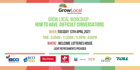 Grow Local Workshop - How to Have Difficult Conversations (Morning Session) tickets