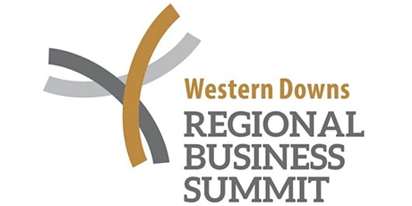 The Western Downs Regional Business Summit (WDRBS) May 13 2021 tickets
