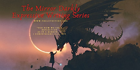 The Mirror Darkly Series—Write to Reveal, Feel, and Heal tickets