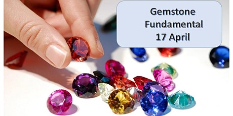 17 April Gemstone Fundamental  Workshop tickets
