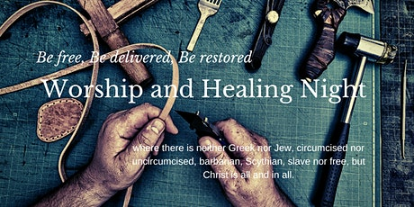 Worship and Healing Night tickets