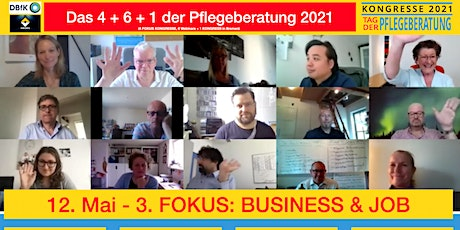 3. FOKUS KONGRESS der Pflegeberatung 2021 - FOKUS: Business & Job Tickets