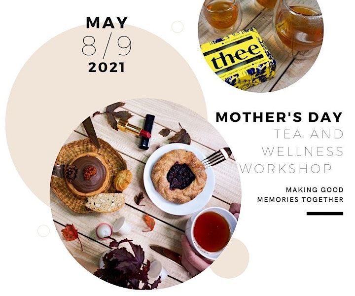 Mother's Day Tea And Wellness Workshop by Thee (by Taverns Tea) image