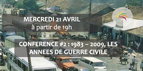 """Conférence #2 """" 1983 - 2009, les années de guerre civile"""" tickets"""