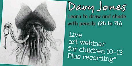 Drawing Techniques - Davy Jones -  Art Webinar for Children 10-13 tickets