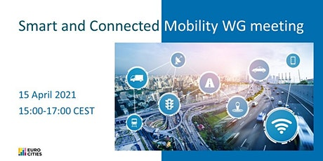 Smart and Connected Mobility Working Group meeting biglietti