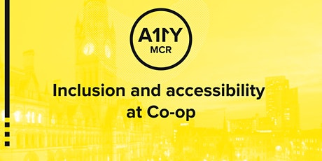 Inclusion and accessibility at the Co-op tickets