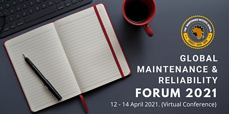 Global Maintenance and Reliability Forum 2021 tickets