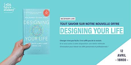 Webinar - DESIGNING YOUR LIFE - Lancement billets