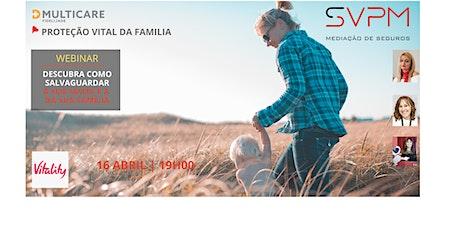Webinar SVPM - Multicare & Proteção Vital Familia ingressos