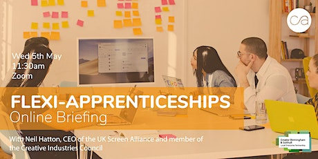 New Flexi-Apprenticeships On-line Briefing tickets