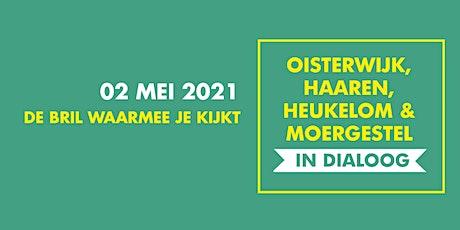 Online Dialoog 'De bril waarmee je kijkt' op zondag 2mei 2021 tickets