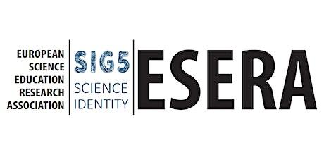 ESERA Science Identities SIG - WEEKLY Online writing retreat tickets