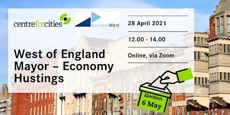 West of England Mayor - Economy Hustings tickets