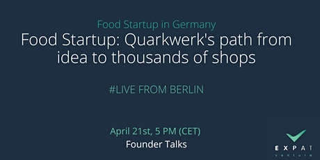 Food Startup: Quarkwerk path from idea to thousands of shops tickets