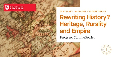 Professor Corinne Fowler Inaugural Lecture tickets