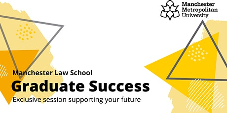 Manchester Law School Graduate Success Event tickets