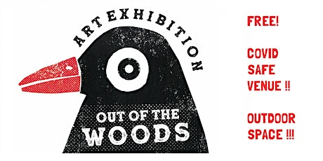 Out of the Woods Art Exhibition tickets