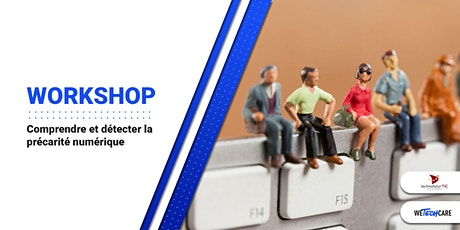 Workshop 1: Comprendre et détecter la précarité numérique tickets
