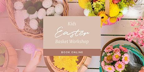 Kids Easter Basket Workshop tickets
