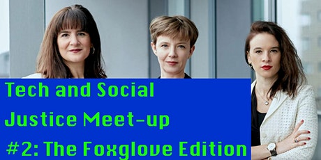 Tech and Social Justice Meet-Up: Foxglove Edition tickets