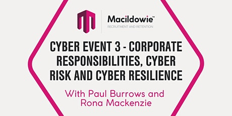 Cyber Event 3 - Corporate Responsibilities, Cyber Risk and Cyber Resilience bilhetes