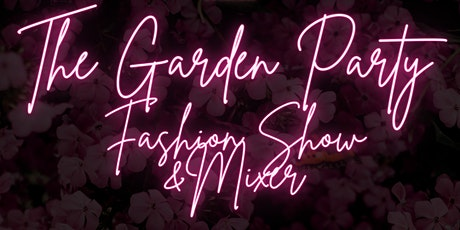 Garden Party Fashion Show tickets