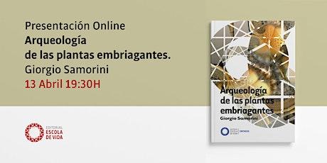 Presentación Online | Arqueología de las plantas embriagantes. entradas
