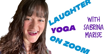 Free Laughter Yoga with Sabrina Marise tickets