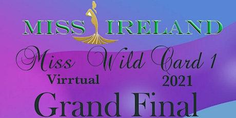 Miss Wild Card 1 tickets