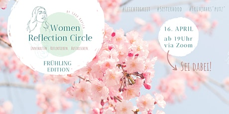 Women Reflection Circle - Frühling Edition Tickets