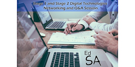 Stage 1 and Stage 2 Digital Technologies Networking and Q&A Session tickets