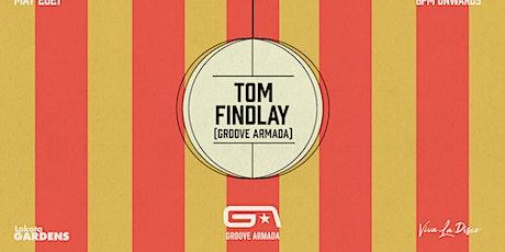 Viva Presents: Tom Findlay (Groove Armada) tickets