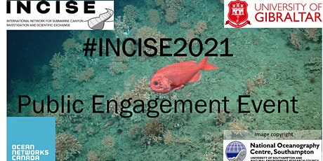 INCISE 2021 -  Submarine Canyons Public Engagement Event tickets