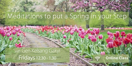 Meditations to put a Spring in your Step (Fridays 12.30pm) tickets