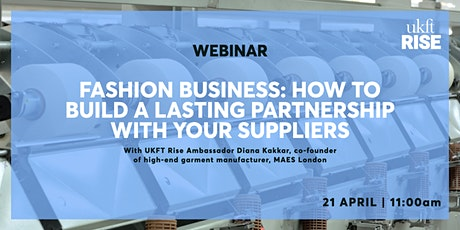 Fashion Business: How to build a lasting partnership with your suppliers tickets