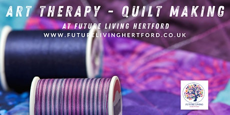 ART THERAPY - QUILT MAKING COURSE tickets