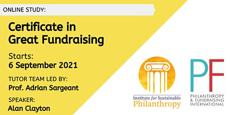 Certificate in Great Fundraising (Top Up Only) - 6 September 2021 tickets