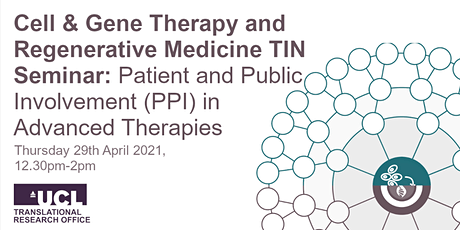 C&G/RegMed TIN: Patient and Public Involvement (PPI) in Advanced Therapies tickets