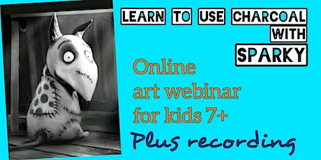 Learn to Use Charcoal - Sparky - Art Webinar for Kids 7+ tickets